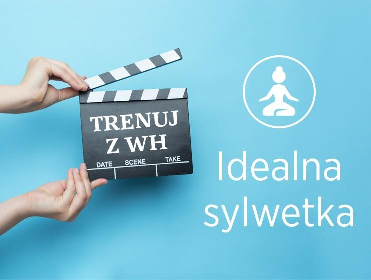 idealna sylwetka wideo trening WH
